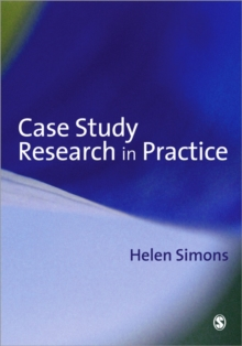 Case Study Research in Practice, Paperback Book