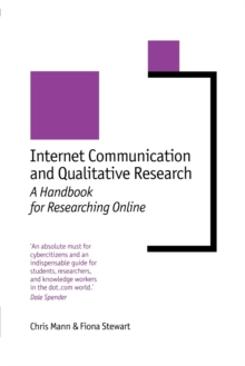 Internet Communication and Qualitative Research : A Handbook for Researching Online, Paperback Book