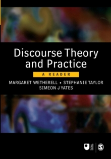 Discourse Theory and Practice : A Reader, Paperback Book