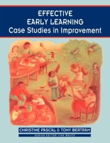 Effective Early Learning : Case Studies in Improvement, Paperback Book