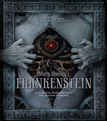 Steampunk: Mary Shelley's Frankenstein, Hardback Book