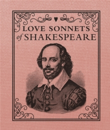 Love Sonnets of Shakespeare, Hardback Book