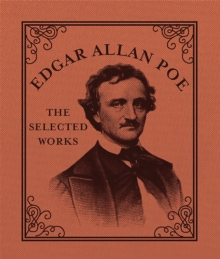 Edgar Allan Poe : The Selected Works, Hardback Book