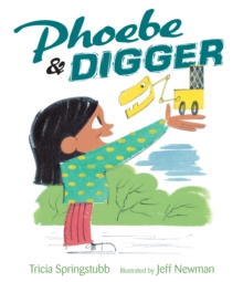 Phoebe and Digger, Hardback Book