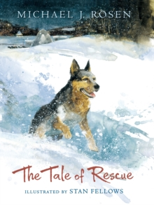 The Tale of Rescue, Hardback Book