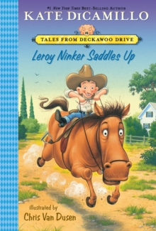 Leroy Ninker Saddles Up : Tales from Deckawoo Drive, Volume One, Paperback Book