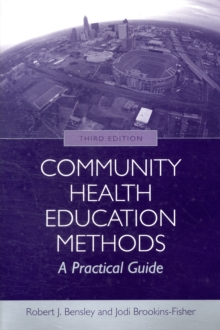 Community Health Education Methods: A Practical Guide, Paperback Book