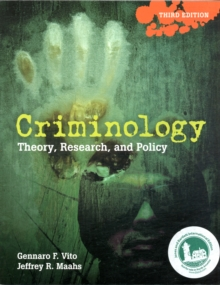 Criminology: Theory, Research, and Policy, Hardback Book