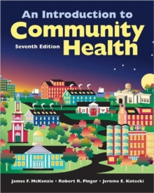 An Introduction to Community Health, Paperback Book