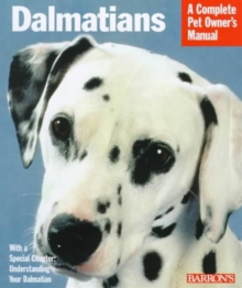 Complete Pet Owners Manual : Dalmations, Paperback Book