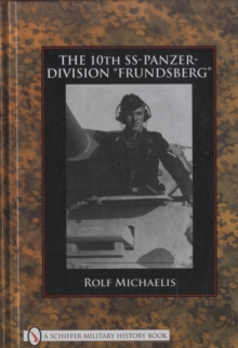 "The 10th SS-Panzer-Division ""Frundsberg"", Hardback Book"