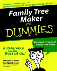 Family Tree Maker For Dummies, Paperback Book