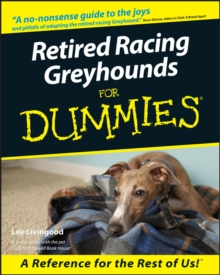 Retired Racing Greyhounds for Dummies, Paperback Book