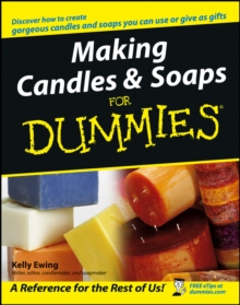 Making Candles and Soaps For Dummies, Paperback Book
