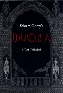 Edward Gorey's Dracula a Toy Theatre A648, Toy Book