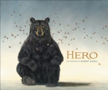 Hero the Paintings of Robert Bissell A219, Hardback Book
