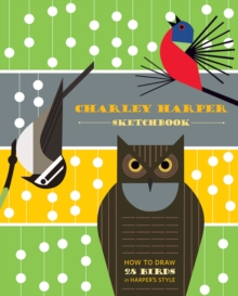 Charley Harper Sketchbook How to Draw 28 Birds in Harper's Style AA785, Spiral bound Book