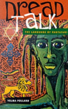 Dread Talk : The Language of the Rastafari, Paperback Book