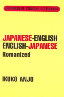 Japanese-English / English-Japanese Concise Dictionary Romanized, Paperback Book