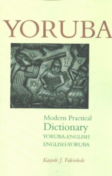 Yoruba-English / English-Yoruba Modern Practical Dictionary, Paperback Book