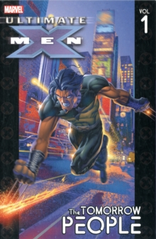 Ultimate X-men Vol.1: The Tomorrow People, Paperback Book