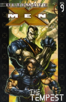 Ultimate X-men Vol.9: The Tempest, Paperback Book