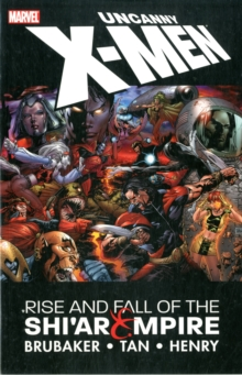 Uncanny X-men: Rise & Fall Of The Shi'ar Empire, Paperback Book