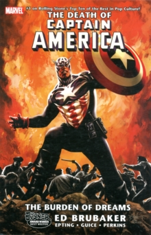 Captain America: The Death Of Captain America Volume 2 - The Burden Of Dreams, Paperback Book