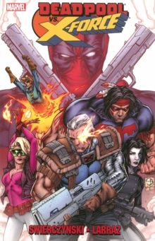 Deadpool vs. X-Force, Paperback Book