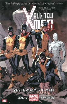 All-new X-men Volume 1: Yesterday's X-men (marvel Now), Paperback Book