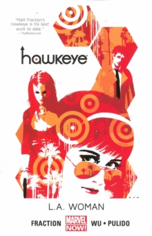 Hawkeye Volume 3: L.a. Woman (marvel Now), Paperback Book
