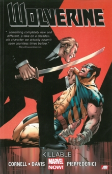 Wolverine - Volume 2: Killable (marvel Now), Paperback Book