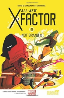 All-New X-Factor Volume 1: Not Brand X, Paperback Book