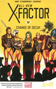 All-New X-Factor Volume 2: Change of Decay, Paperback Book