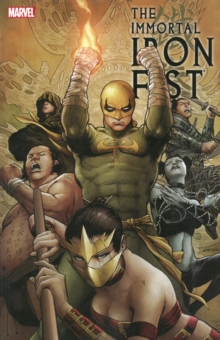 Immortal Iron Fist: The Complete Collection Volume 2, Paperback Book