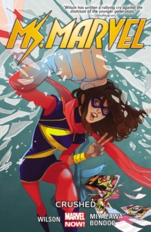 Ms. Marvel Volume 3: Crushed, Paperback Book
