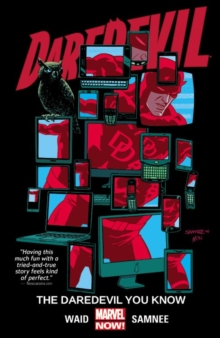 Daredevil Volume 3: The Daredevil You Know, Paperback Book