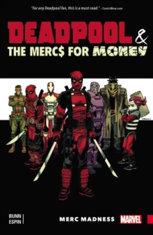 Deadpool & The Mercs For Money Vol. 0: Merc Madness, Paperback Book