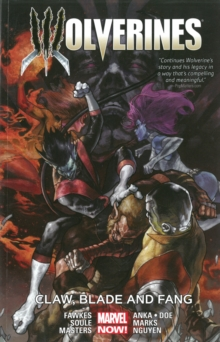 Wolverines Volume 2: Claw, Blade And Fang, Paperback Book