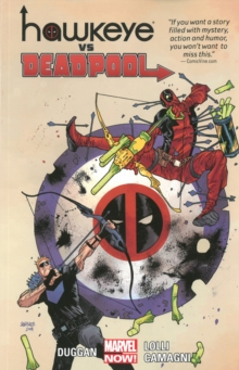 Hawkeye vs. Deadpool, Paperback Book