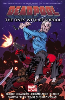 Deadpool: the Ones with Deadpool, Paperback Book
