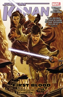 Star Wars: Kanan Vol. 2: First Blood, Paperback Book