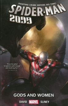 Spider-Man 2099 Vol. 4: Gods and Women, Paperback Book