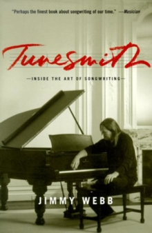 Tunesmith : Inside the Art of Songwriting, Paperback Book