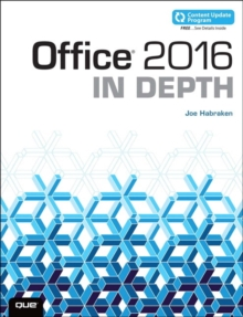 Office 2016 in Depth (Includes Content Update Program), Paperback Book