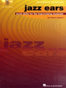 Jazz Ears : Aural Skills for the Improvising Musician, Mixed media product Book