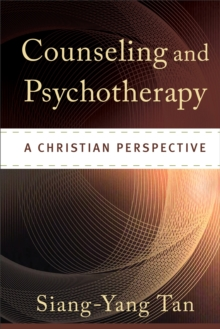 Counseling and Psychotherapy : A Christian Perspective, Hardback Book