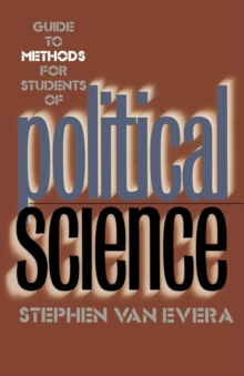 Guide to Methods for Students of Political Science, Paperback Book