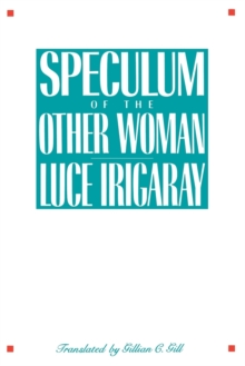 Speculum of the Other Woman, Paperback Book