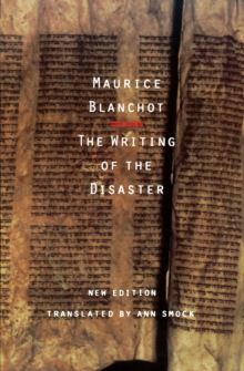 The Writing of the Disaster, Paperback Book